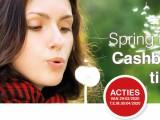 Spring Time Cashback